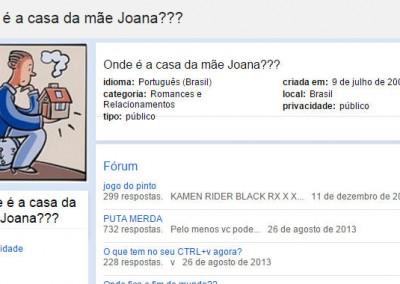 Onde é a casa da mãe Joana?