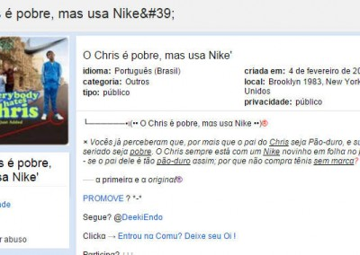 O Chris é pobre, mas usa Nike