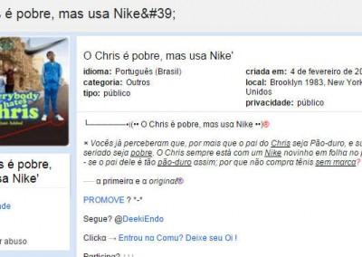 O Chris é pobre, mas usa Nike